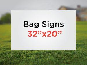 Bag Signs 32×20